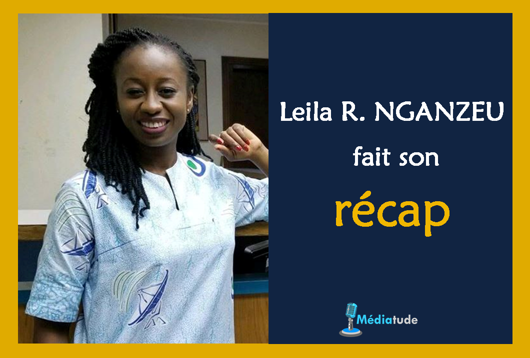 Leila Reine Nganzeu fait son récap de l'année média 2019
