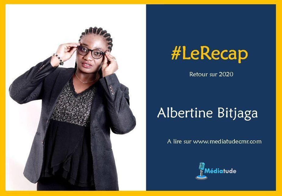 Albertine Bitjaga fait son récap média de l'année 2020