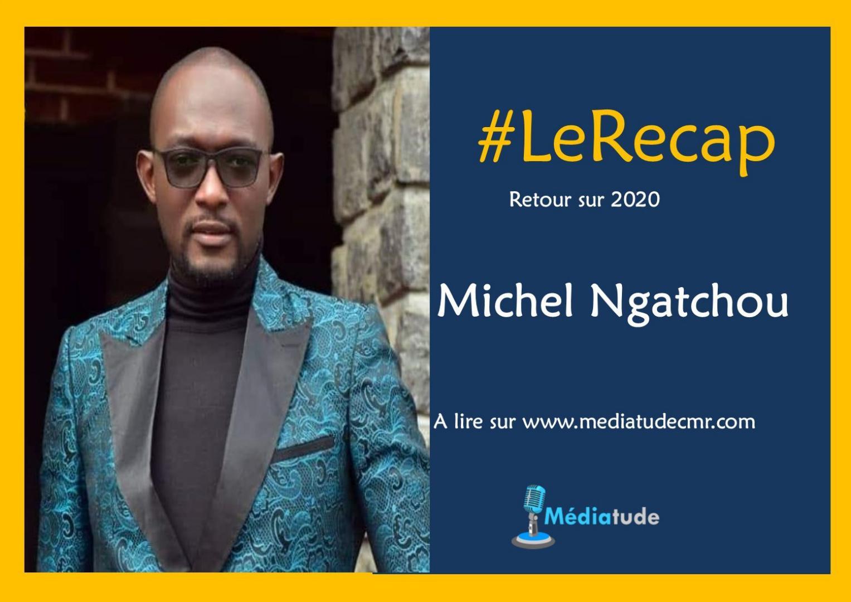Michel Ngatchou fait son recap de l'année média 2020