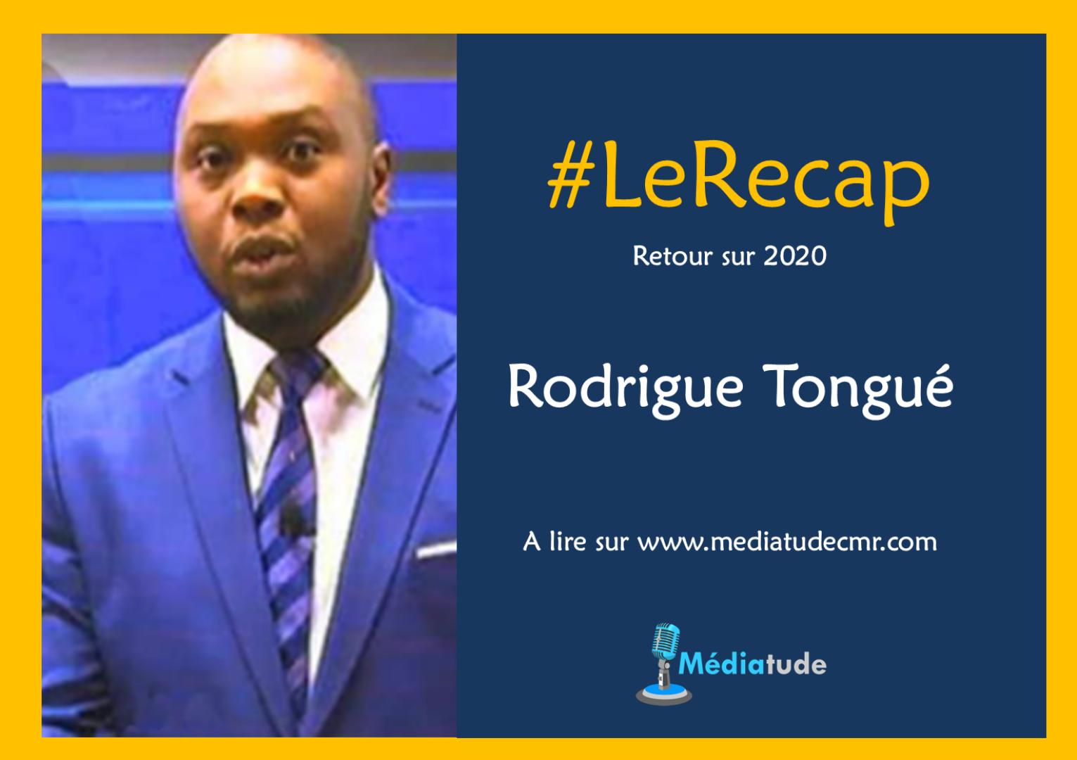 Rodrigue Tongué fait son récap de l'année média 2020